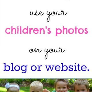 should I use my kid's pictures on my blog?  How to use them safely