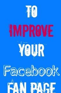 7 Ways to Improve your facebook fan page
