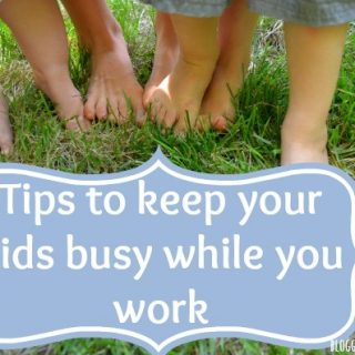 tips to keep kids busy while you work