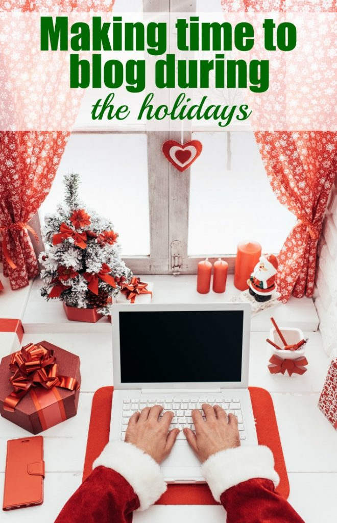 making-time-to-blog-during-the-holidays