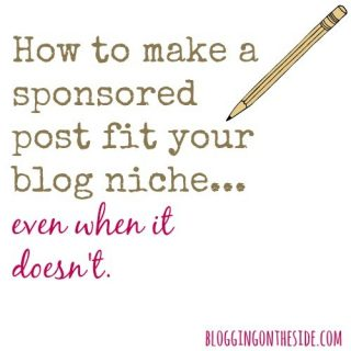 "How to write a sponsored post that doesn't exactly ""fit"" your niche"