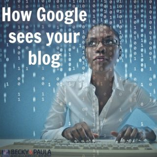 How Google sees your blog – Get noticed by Google with these 5 tips!