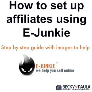 How to set up affiliates using E-Junkie