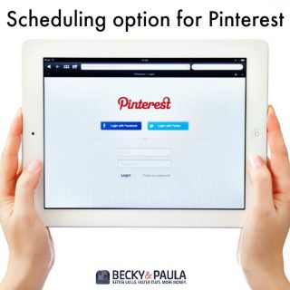 SERIES:  GET ON A SCHEDULE:   Pinterest Scheduling Options
