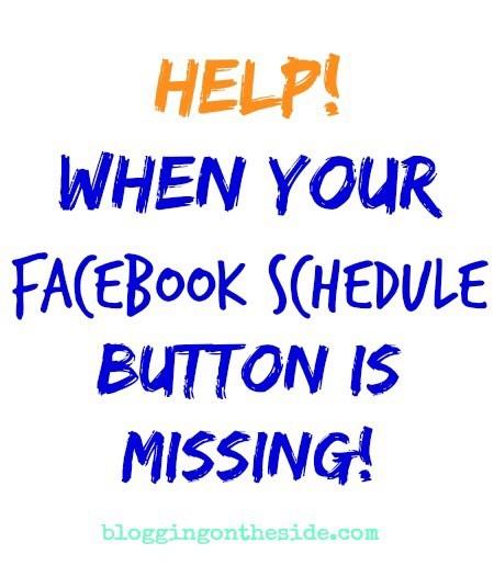 Facebook schedule button is missing