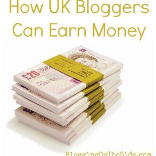 How Can UK Bloggers Make Money