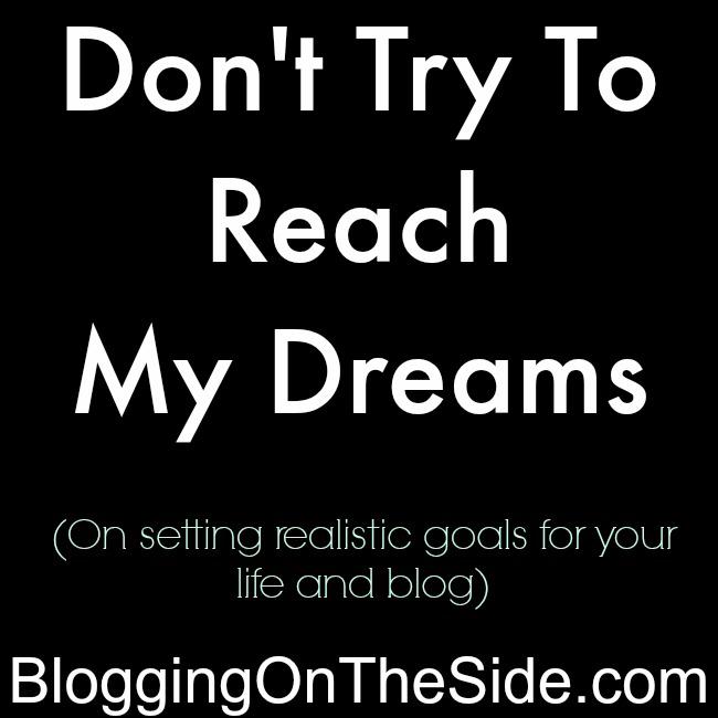 reach blogging dreams