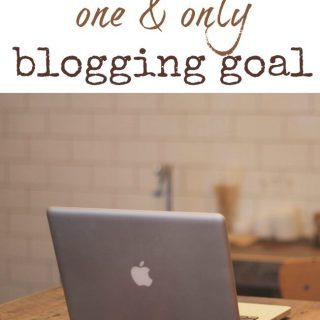 My ONLY blogging goal