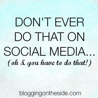 Social media rules you can never break (& you totally have to break them!)