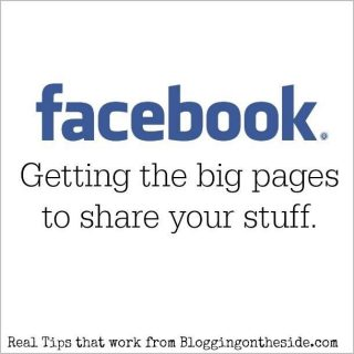 Get the Big Pages to Share Your Posts on Facebook