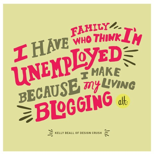 unemployed blogger quote