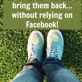 Get readers back to your blog (without relying on Facebook!)