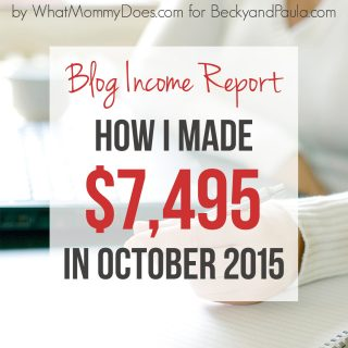 Blogger Income Report  {whatmommydoes}