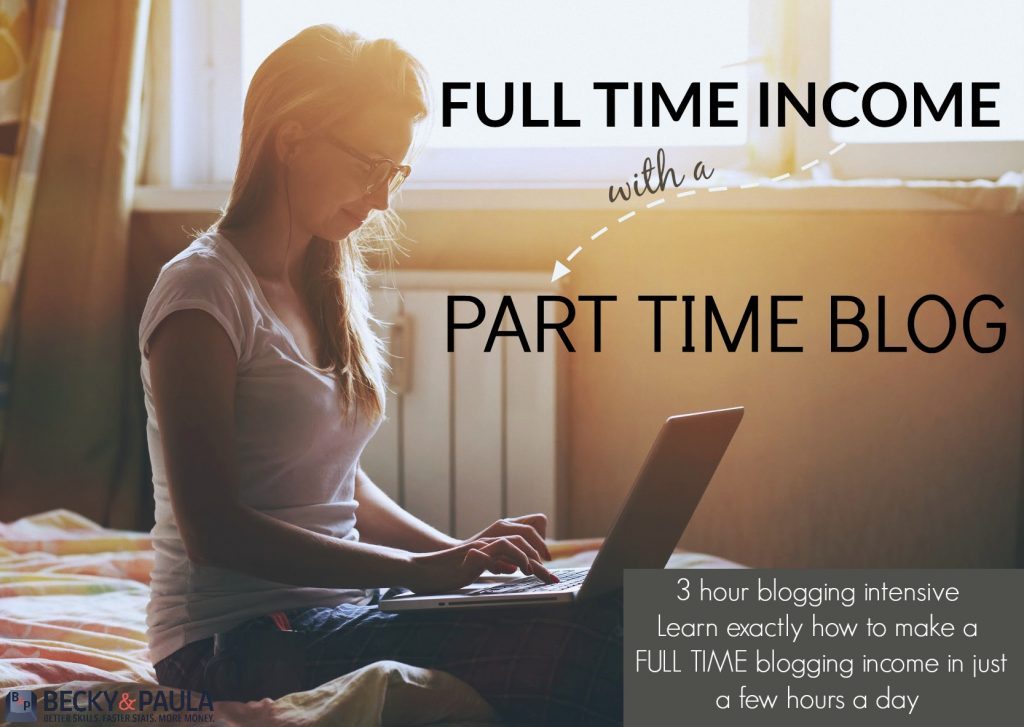 Full time income with a part time blog