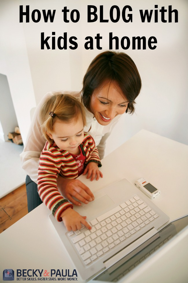 how to blog with kids at home
