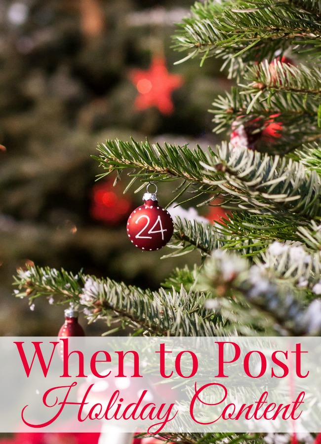 when to post your holiday content