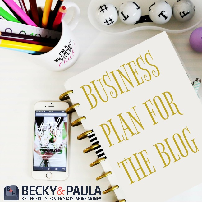 Four Phases To A Solid Business Plan For Your Blog  Becky  Paula